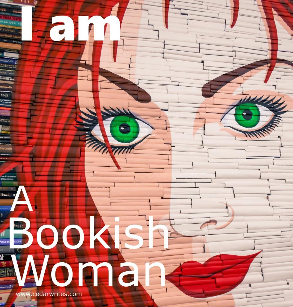 i am bookish woman