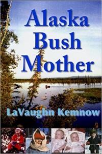alaska bush mother